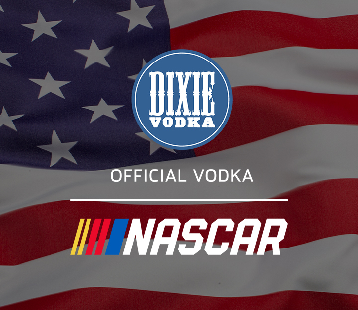 Dixie Vodka Official Vodka of NASCAR over an American Flag